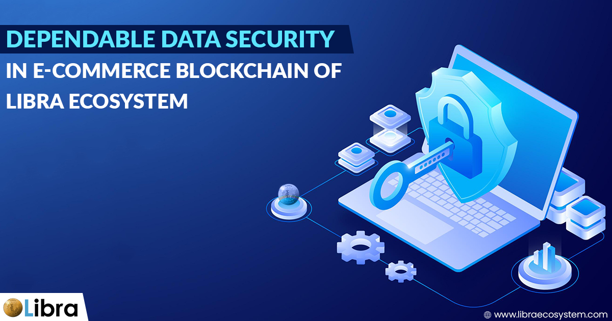 Dependable Data Security in Ecommerce Blockchain